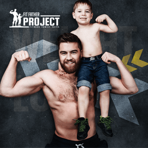 fit father project  health  fitness for busy fathers