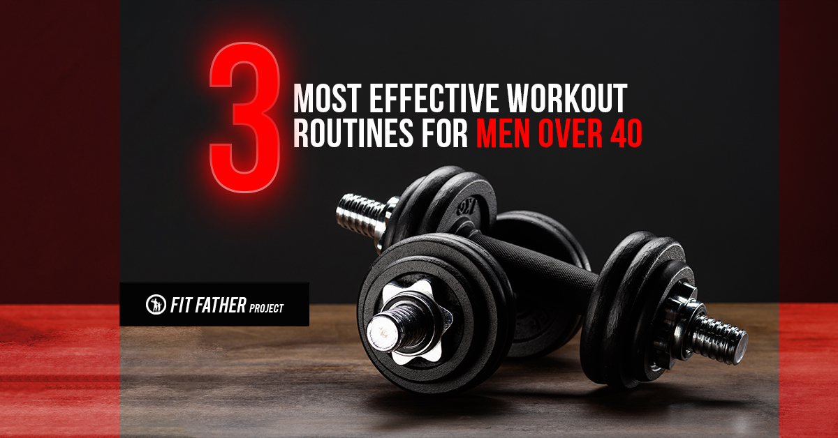 workout routines for men over 40
