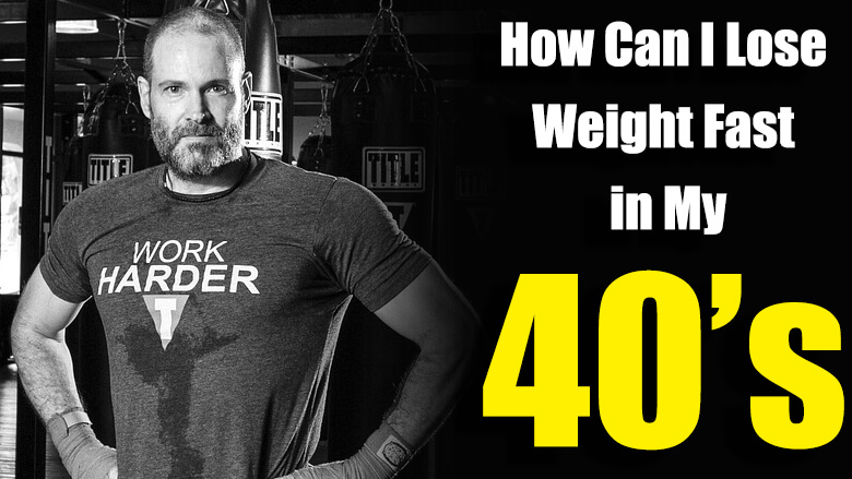 How Can I Lose Weight Fast in My 40's? | Fit Father Project