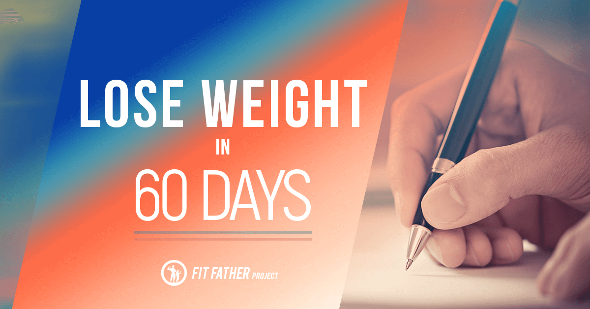 how lose weight in 60 days